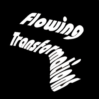 Flowing Transformations